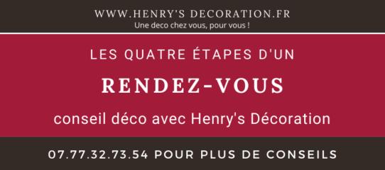 Les 4 étapes d'un rendez-vous de conseil déco avec Henry's Décoration.